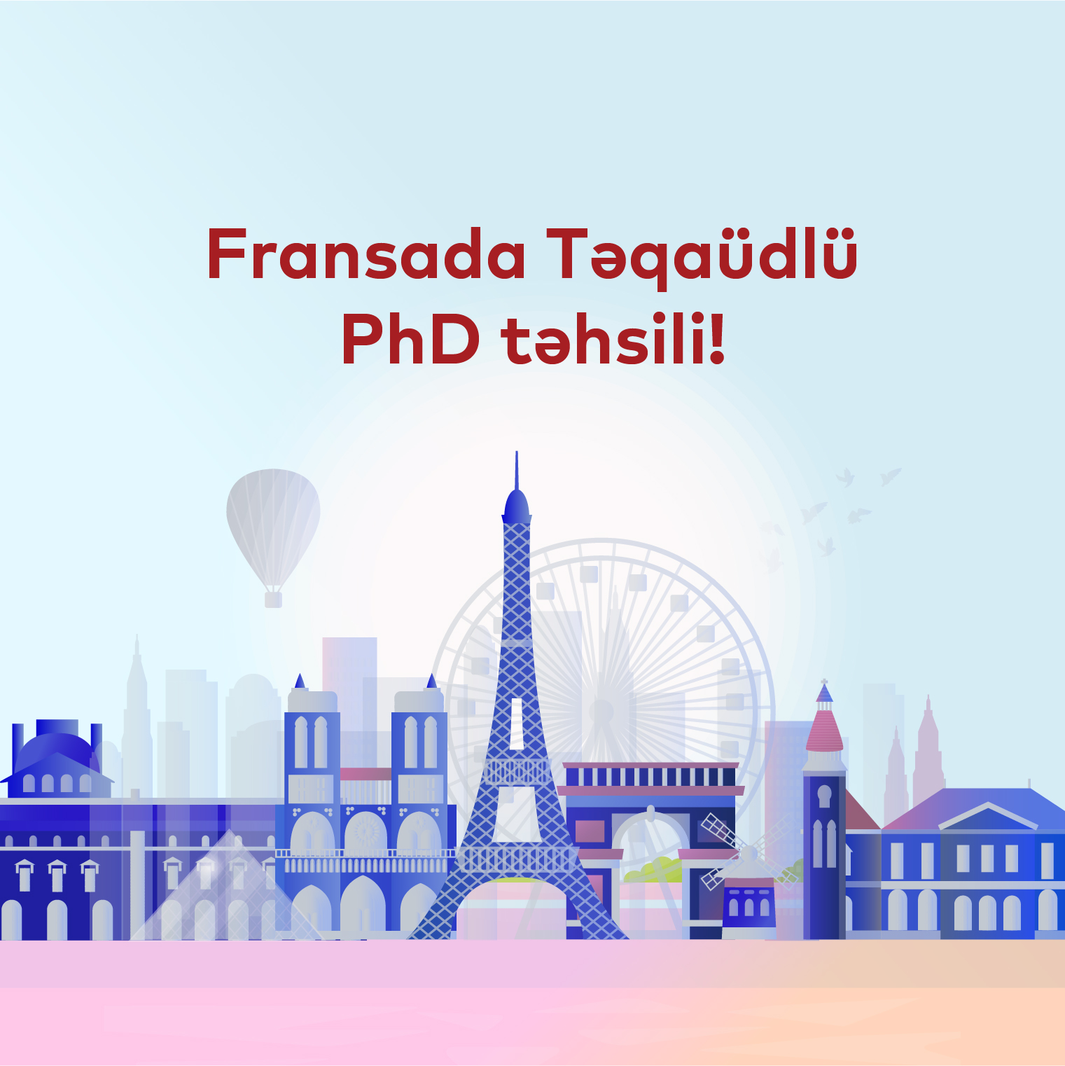 Fransada təqaüdlü Doktorantura təhsili