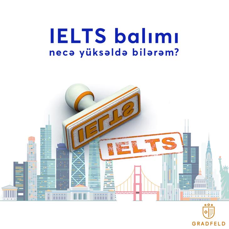 IELTS Balımı Necə Yüksəldə Bilərəm?