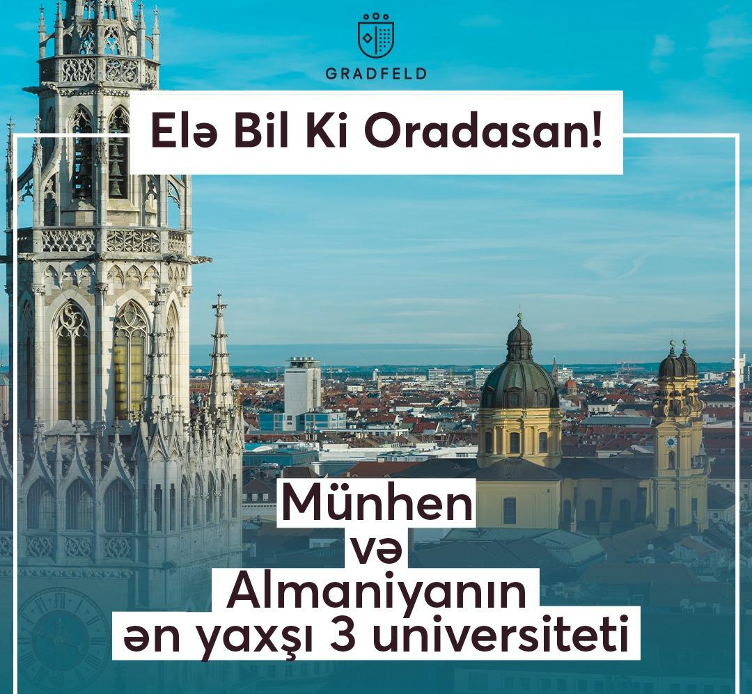 Elebilki ordasan! Münhen – Almaniyanın ən yaxşı 3 universiteti