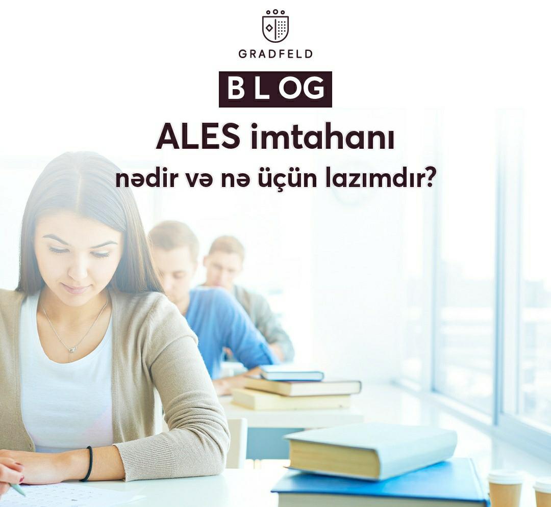 ALES İmtahanı Nədir və Nə Üçün Lazımdır?